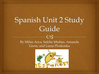 Spanish Unit 2 Study Guide