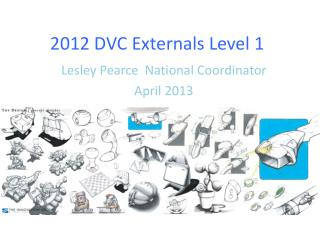 2012 DVC Externals Level  1