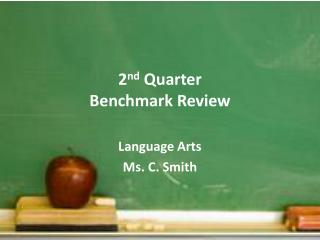 2 nd  Quarter  Benchmark Review