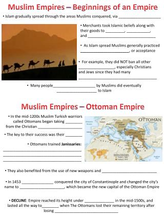 Muslim Empires  – Beginnings  of an Empire