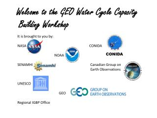Welcome to the GEO Water Cycle Capacity  Building Workshop