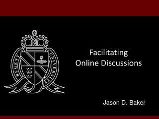 Facilitating Online Discussions