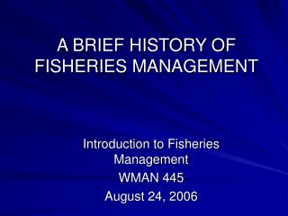 a brief history of fisheries management