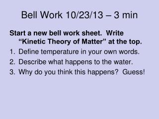Bell Work 10/23/13 � 3 min