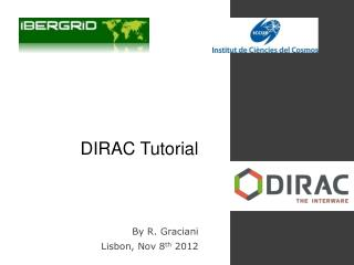 DIRAC Tutorial