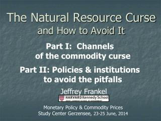 The Natural Resource Curse and How to Avoid It