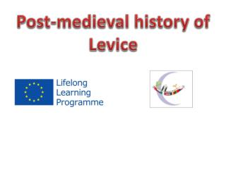 Post-medieval history of  Levice