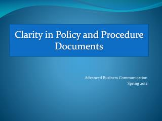 Clarity in Policy and  Procedure Documents
