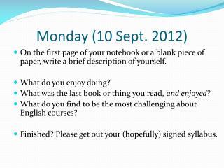 Monday (10 Sept. 2012)