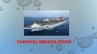 Carnival Miracle Cruise