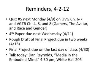 Reminders, 4-2-12