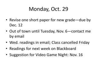 Monday, Oct. 29