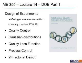 ME 350 – Lecture 14 – DOE Part 1