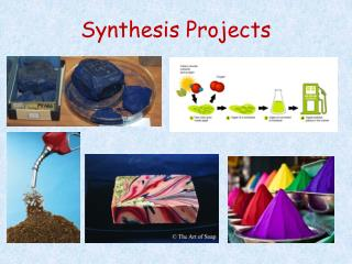 Synthesis Projects