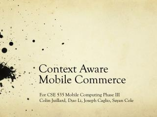 Context Aware Mobile Commerce