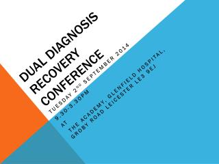 DUAL DIAGNOSIS recovery  CONFERENCE