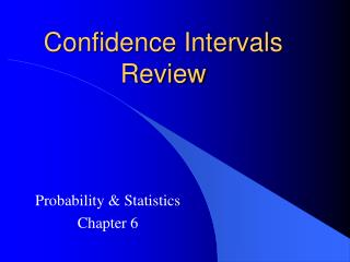 Confidence Intervals Review