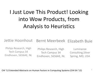 I Just Love This Product! Looking into Wow Products, from Analysis to Heuristics