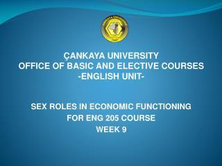 ÇANKAYA UNIVERSITY OFFICE OF BASIC AND ELECTIVE COURSES -ENGLISH UNIT-