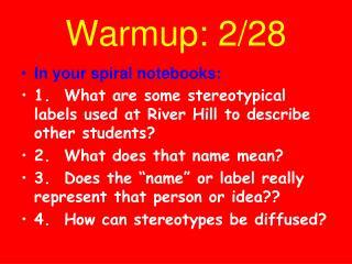 Warmup : 2/ 28