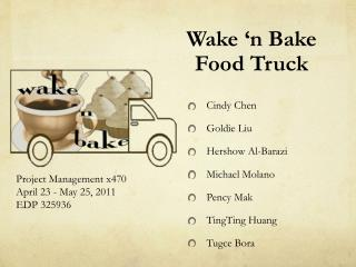 Wake 'n Bake  Food Truck