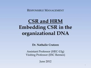 Responsible Management CSR and HRM Embedding  CSR in the  organizational  DNA