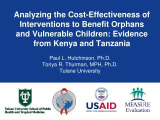 analyzing the cost-effectiveness of interventions to benefit orphans and vulnerable children: evidence from kenya and ta