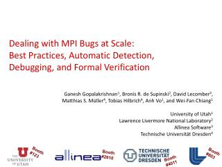 Dealing with MPI Bugs at Scale:  Best Practices, Automatic Detection, Debugging, and Formal Verification