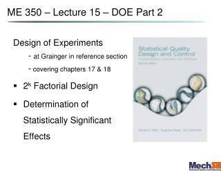 ME 350 –  Lecture 15 – DOE Part  2