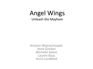Angel Wings Unleash the Mayhem