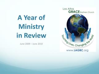 A Year of  Ministry  in Review