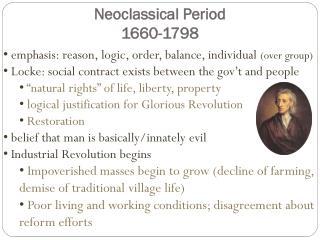 Neoclassical Period  1660-1798