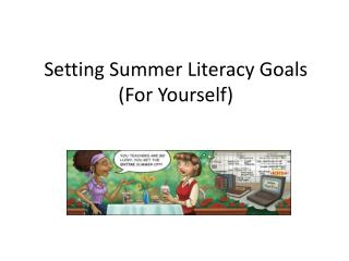 Setting Summer Literacy Goals  ( F or Yourself)