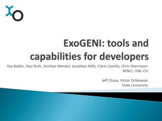 ExoGENI : tools and capabilities for developers