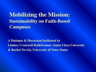 Mobilizing the Mission:  Sustainability on Faith-Based Campuses