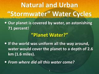 "Natural and Urban  "" Stormwater"" Water  Cycles"