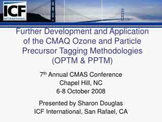 further development and application of the cmaq ozone and particle precursor tagging methodologies optm  pptm