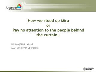 How we stood up Mira or Pay no attention to the people behind the curtain…