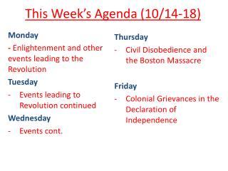 This Week's Agenda (10/14-18)
