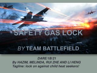 Safety gas lock