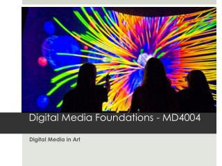 Digital Media in Art