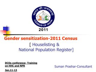 Gender sensitization-2011 Census [  Houselisting & National Population Register]