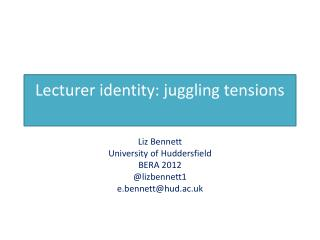 Lecturer identity: juggling tensions