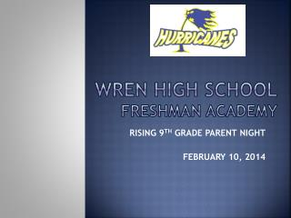 Wren High  School FRESHMAN ACADEMY