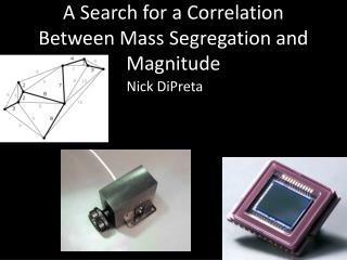 A Search for a Correlation Between Mass Segregation and Magnitude