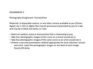 ASSIGNMENT 2  Photography  Assignment: Tourist/Artist