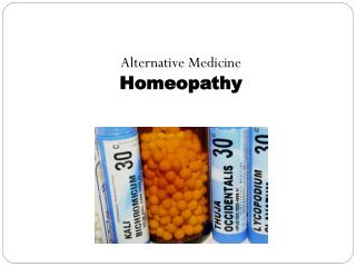 Alternative Medicine Homeopathy