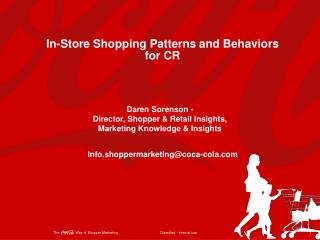In-Store Shopping Patterns and Behaviors for CR