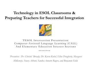 TESOL Intersession Presentation:  Computer-Assisted Language Learning (CALL) And Elementary Education Interest Sections