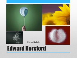 Edward  H o rsford
